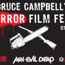 HAIL TO THE KING! The 2016 Bruce Campbell Horror Film Festival Schedule is INSANE!