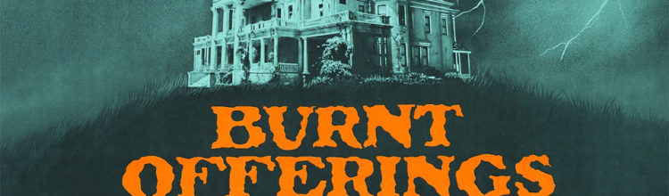 Films From The Void: BURNT OFFERINGS