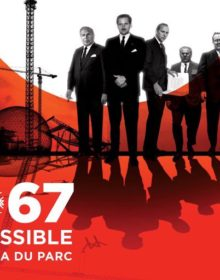 FANTASIA 2017: EXPO 67 MISSION IMPOSSIBLE