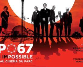 FANTASIA 2017: EXPO 67 MISSION IMPOSSIBLE