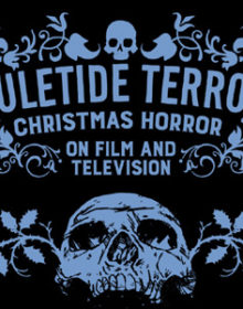 INTERVIEW: Spectacular Optical's Kier-La Janisse on their upcoming YULETIDE TERROR