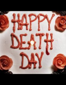 HAPPY DEATH DAY: A Refreshingly Honest Slasher With a Killer Twist