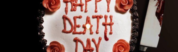 HAPPY DEATH DAY: A Refreshingly Honest Slasher With a Killer Twist