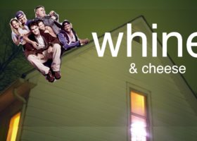 WHINE & CHEESE 1: AMERICAN FOOTBALL / VARSITY BLUES