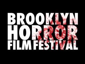 BROOKLYN HORROR FILM FESTIVAL kicks off its fourth year this week