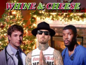 WHINE & CHEESE HOLIDAY SPECIAL 2018