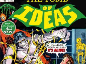 """TOMB OF IDEAS: Episode 8-""""The Modern Podmetheus"""""""