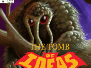 "TOMB OF IDEAS: Episode 21 – ""Exposition & Exhibition"""