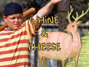 WHINE & CHEESE 32: WHAT IS MOVIE GEL?