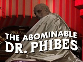EVIL EYE, EPISODE 6: DR. PHIBES