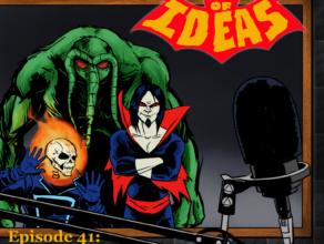"TOMB OF IDEAS Episode 41 – ""Going Highbrow"""