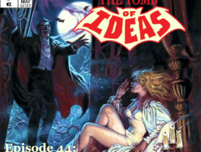 "TOMB OF IDEAS Episode 44 – ""Carry-On Coffins"""