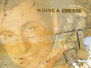WHINE & CHEESE 45: CONTROL FREAKZ (w/ BRIAN HEXTER)